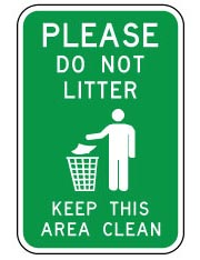 Please do not litter. Keep this area clean.